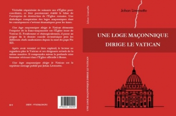 https://johanlivernette.files.wordpress.com/2018/09/une-loge-mac3a7onnique-dirige-le-vatican-4e-de-couverture.jpg?w=490&h=323