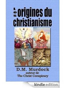 Les origines du christianisme et la recherche du Jésus-Christ historique